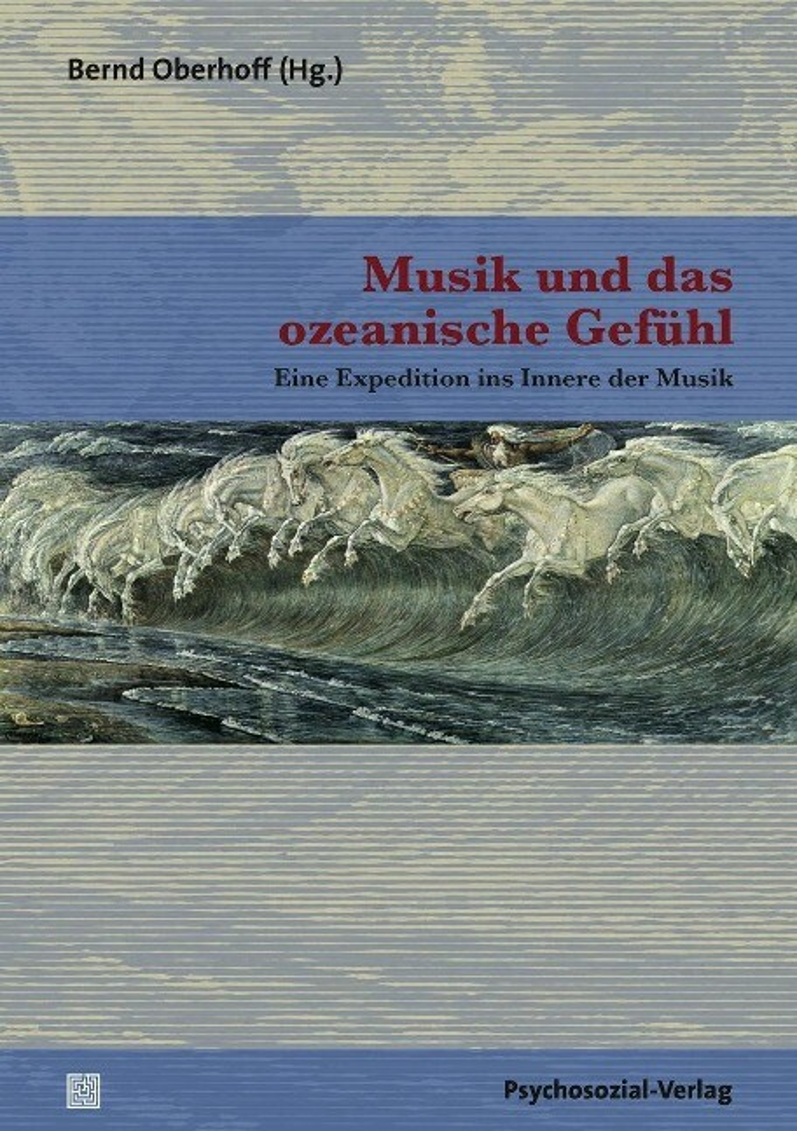 Musik und das ozeanische Gefühl als Buch von
