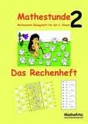 Mathestunde 2 Das Rechenheft