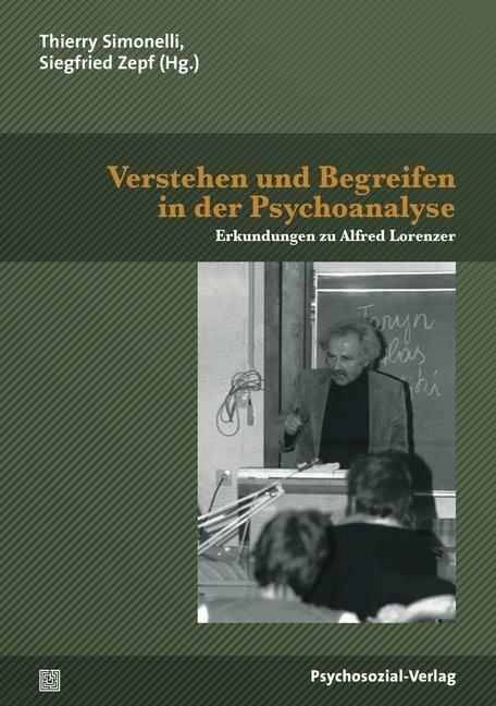 Verstehen und Begreifen in der Psychoanalyse al...