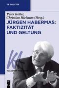 Jürgen Habermas: Faktizität und Geltung