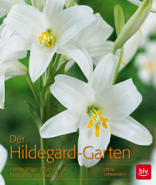 Der Hildegard-Garten als Buch von Gerda Torniep...