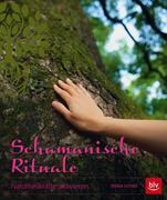 Schamanische Rituale