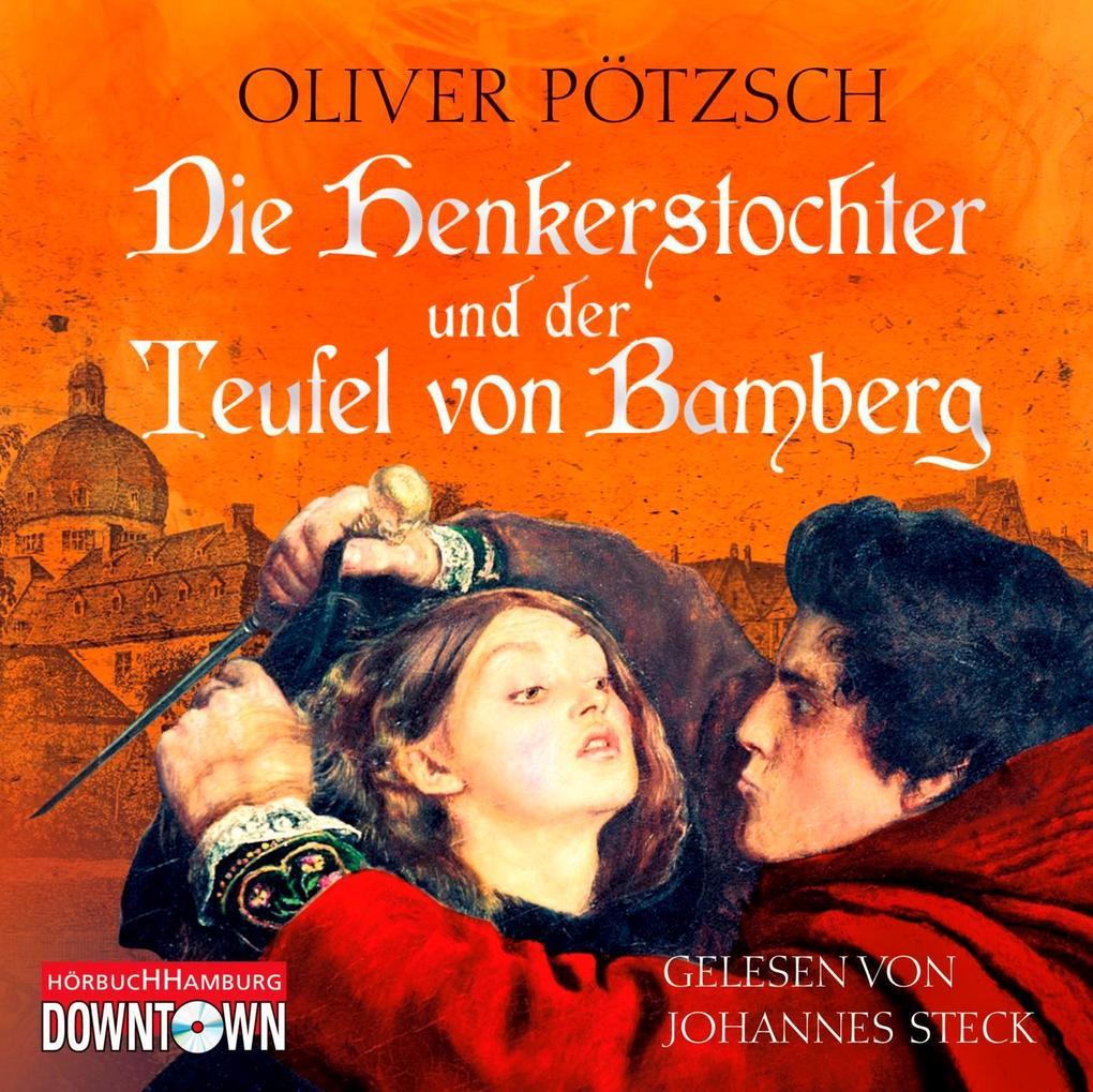Die Henkerstochter und der Teufel von Bamberg als Hörbuch CD