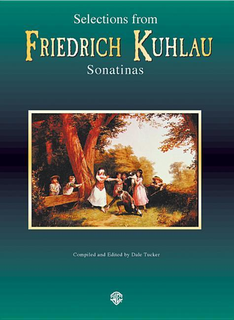 Selections from Friedrich Kuhlau Sonatinas als Taschenbuch