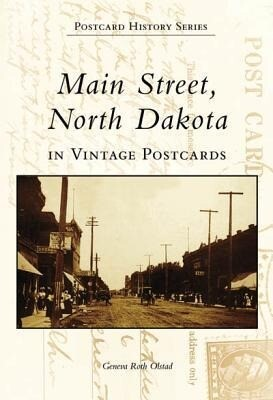Main Street, North Dakota in Vintage Postcards als Buch