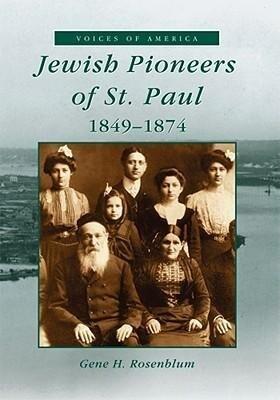 Jewish Pioneers of St. Paul, 1849-1874 als Taschenbuch