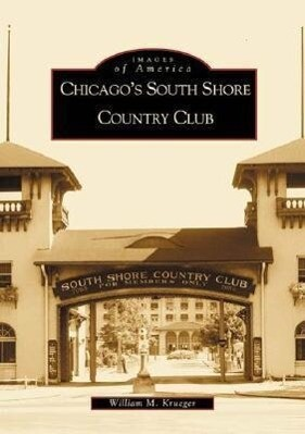 Chicago's South Shore Country Club als Taschenbuch