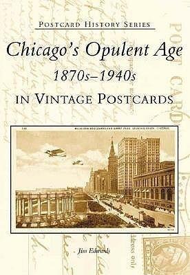 Chicago's Opulent Age 1870s-1940s in Vintage Postcards als Taschenbuch