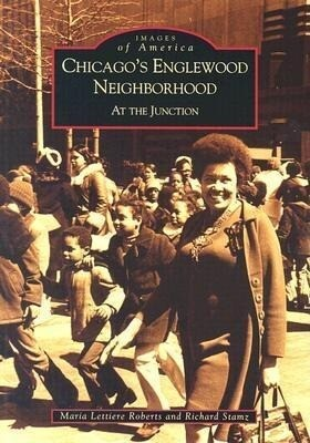 Chicago's Englewood Neighborhood:: At the Junction als Taschenbuch