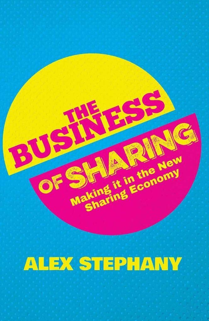 The Business of Sharing als eBook Download von ...
