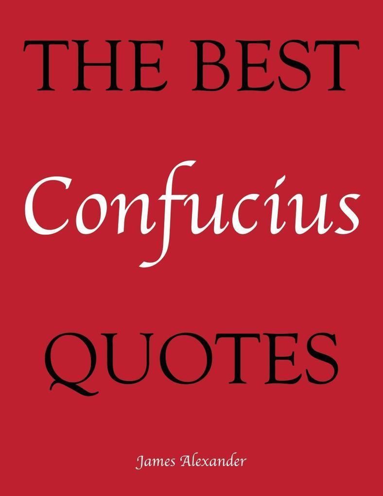 The Best Confucius Quotes als eBook Download vo...