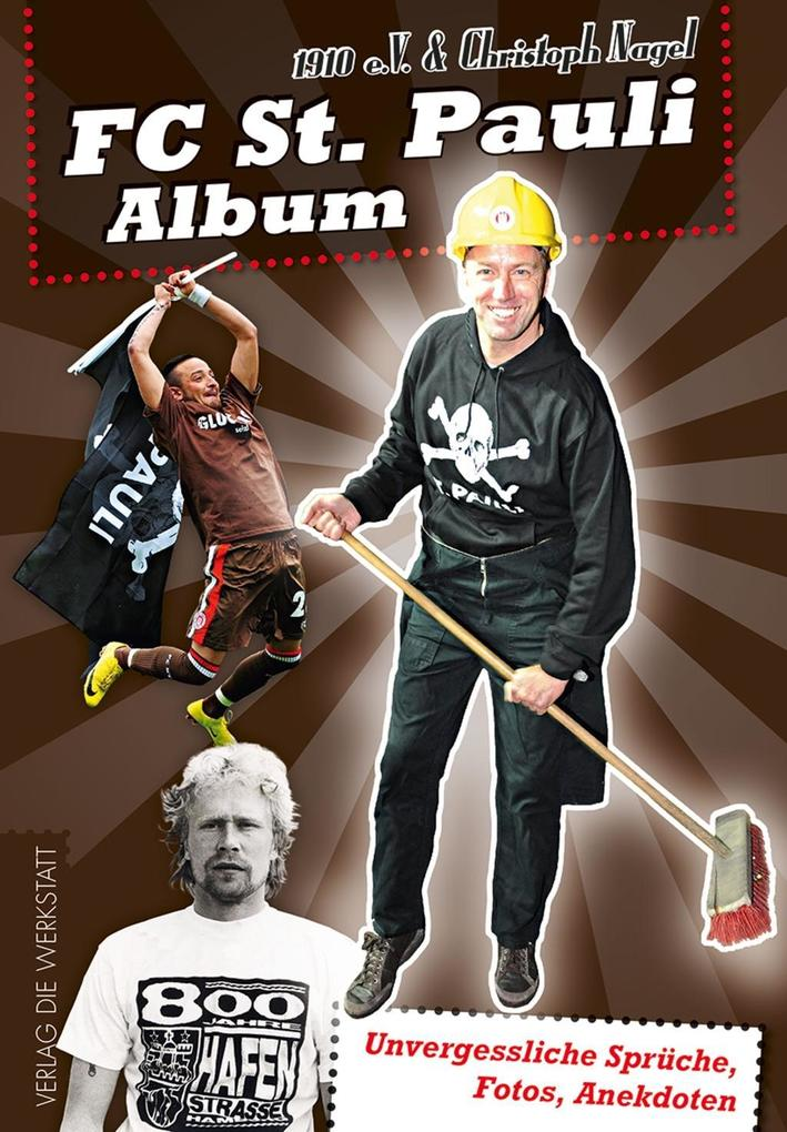 FC St. Pauli Album als Buch von Christoph Nagel