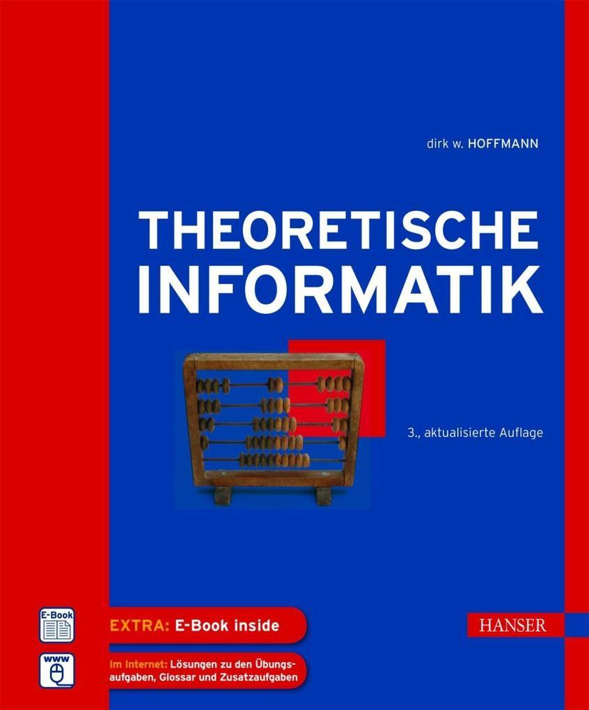 Theoretische Informatik als Buch von Dirk W. Ho...