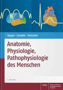 Anatomie, Physiologie, Pathophysiologie des Menschen