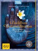 Buddhas Herzmeditation (mit Audio-CD)