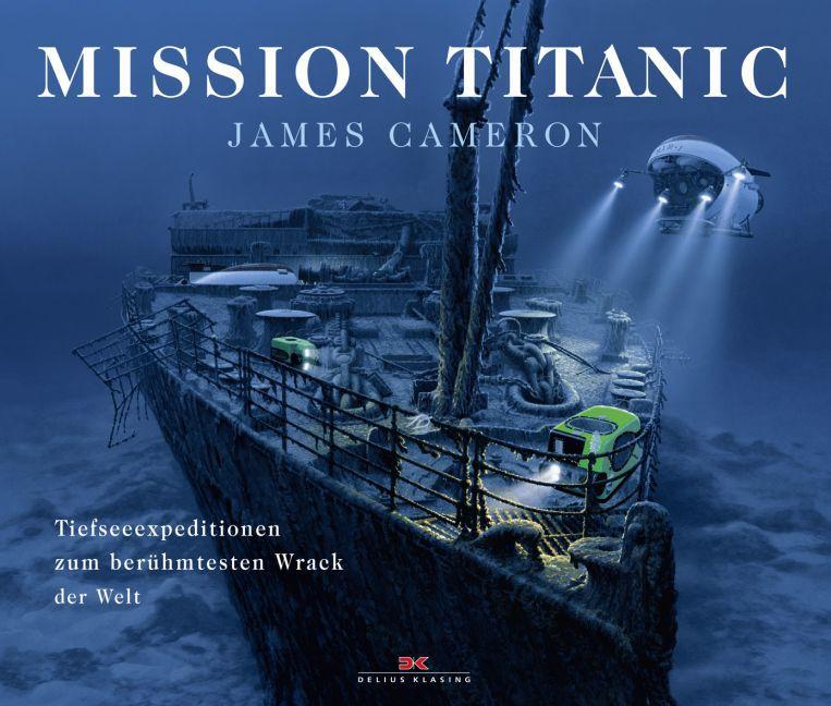 Mission Titanic als Buch von James Cameron