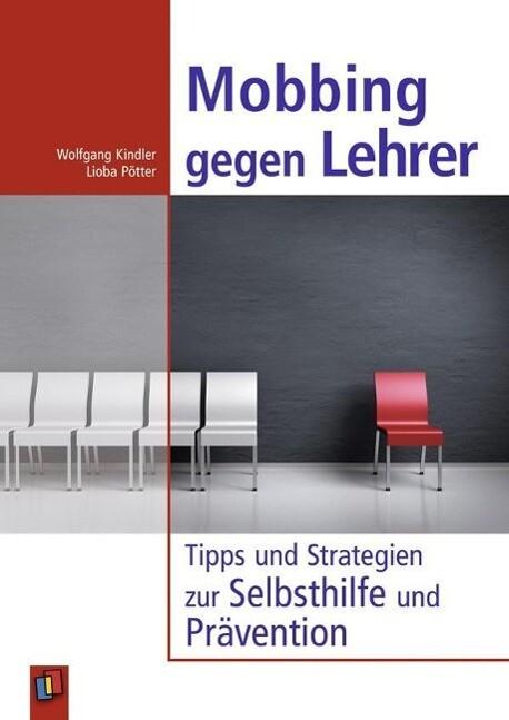 Mobbing gegen Lehrer als Buch von Wolfgang Kind...
