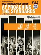 Approaching the Standards, Vol 3: Rhythm Section / Conductor, Book & CD [With CD]
