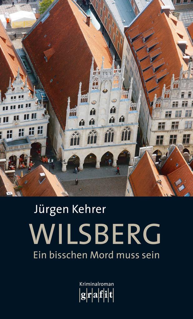 Wilsberg - Ein bisschen Mord muss sein als eBook