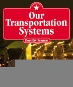 Our Transportation Systems als Buch