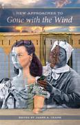 New Approaches to Gone with the Wind