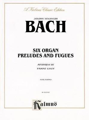 Six Organ Preludes and Fugues: Comb Bound Book als Taschenbuch