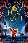 Foxcraft 01 - Die Magie der Füchse