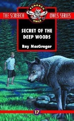The Secret of the Deep Woods (#17) als Taschenbuch
