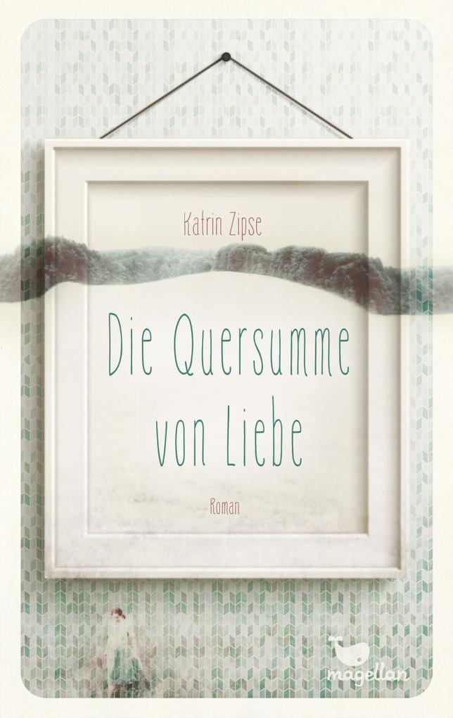 http://www.katrinzipse.de/die-quersumme-von-liebe-buch/
