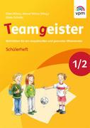 Teamgeister. Arbeitsheft 1./2. Schuljahr
