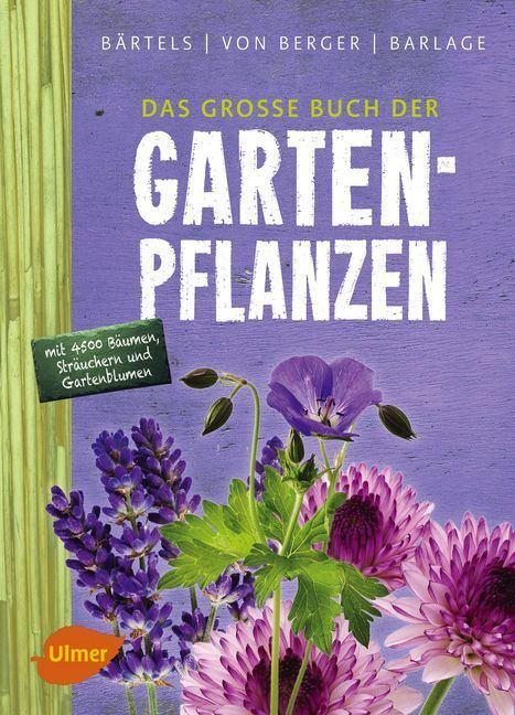 Das große Buch der Gartenpflanzen als Buch