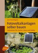 Fotovoltaikanlagen selber bauen