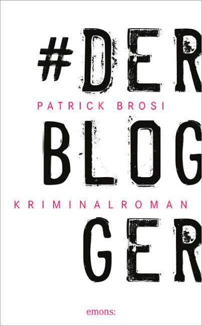 Der Blogger als Taschenbuch von Patrick Brosi