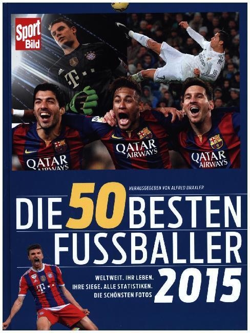 Die 50 besten Fußballer 2015 als Buch von Alfre...