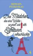 [Romain Puértolas: Das Mädchen, das eine Wolke so groß wie der Eiffelturm verschluckte]