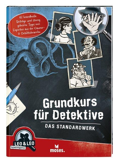 Grundkurs für Detektive - Das Standardwerk als ...