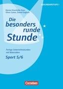 Die besondere runde Stunde / Sport: Klasse 5/6