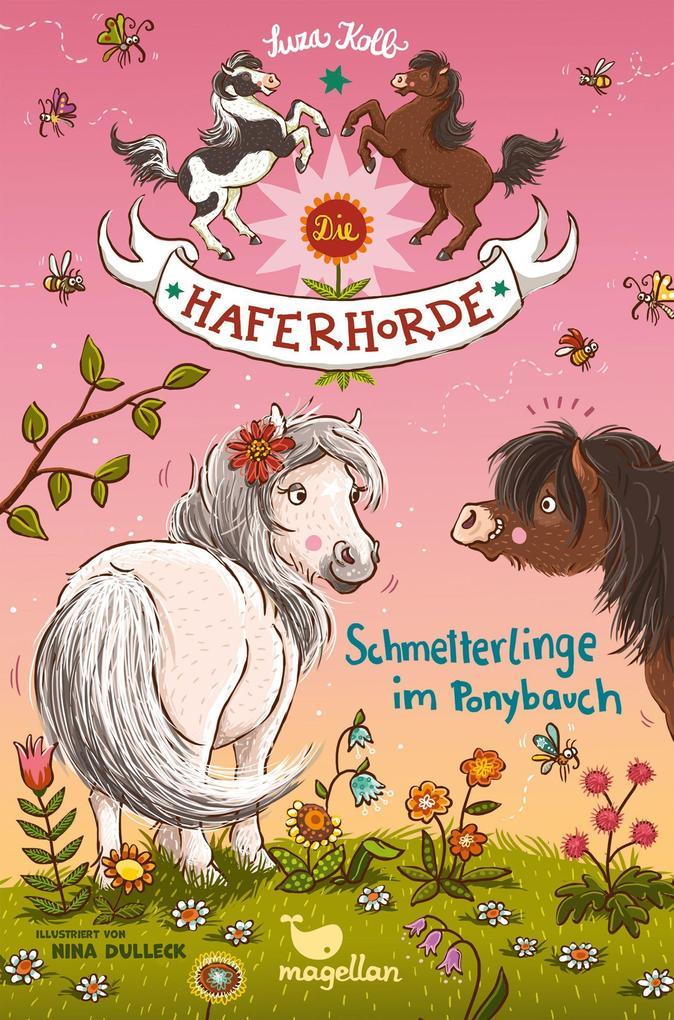 Die Haferhorde 04 - Schmetterlinge im Ponybauch als Buch