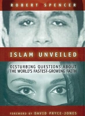 Islam Unveiled: Disturbing Questions about the World's Fastest Growing Faith als Hörbuch