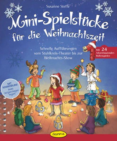 Mini-Spielstücke für die Weihnachtszeit als Buch