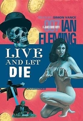 James Bond: Live and Let Die als Hörbuch