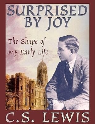Surprised by Joy: The Shape of My Early Life als Hörbuch