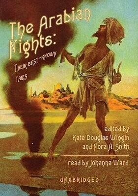 The Arabian Nights: Their Best-Known Tales als Hörbuch