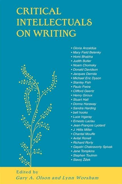 Critical Intellectuals on Writing als Taschenbuch