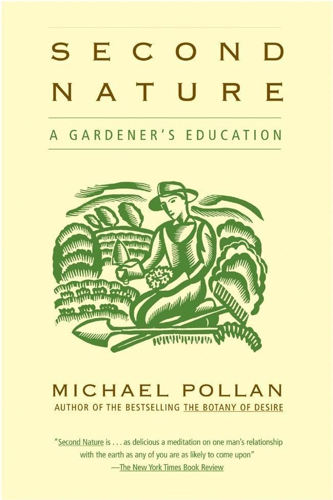 Second Nature: A Gardener's Education als Taschenbuch