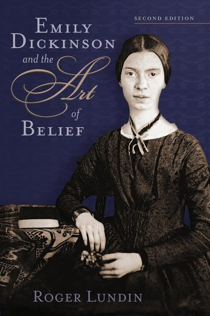 Emily Dickinson and the Art of Belief als Taschenbuch