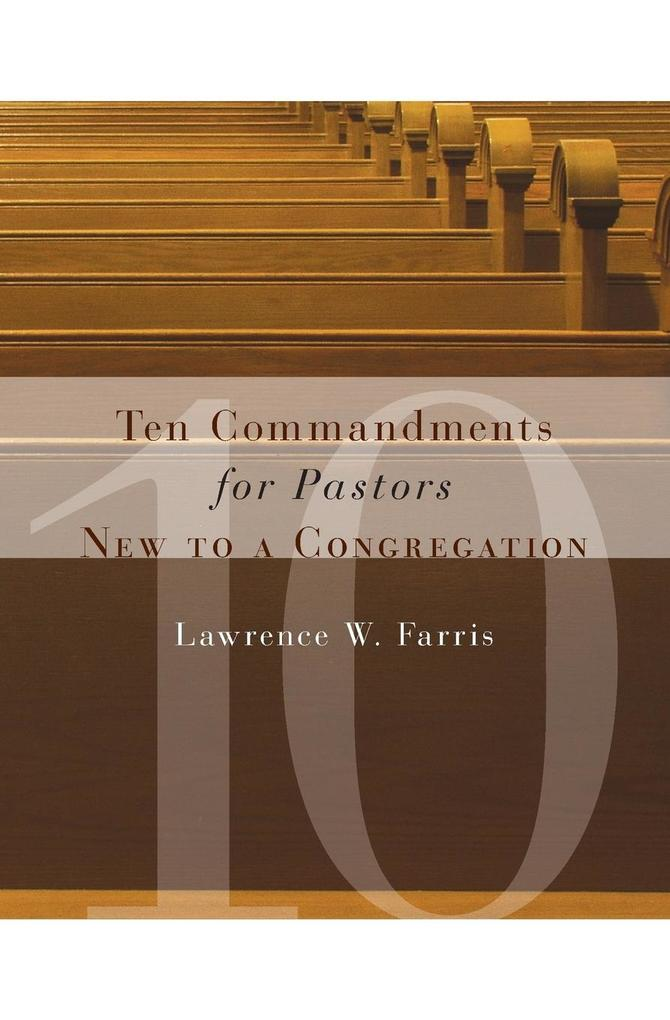 Ten Commandments for Pastors New to a Congregation als Taschenbuch