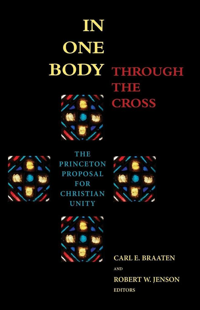In One Body Through the Cross als Taschenbuch