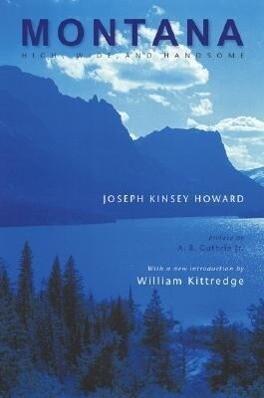 Montana: High, Wide, and Handsome als Taschenbuch