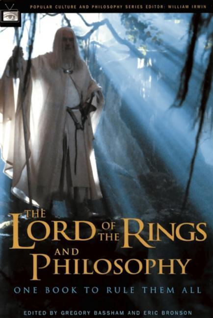 The Lord of the Rings and Philosophy: One Book to Rule Them All als Taschenbuch